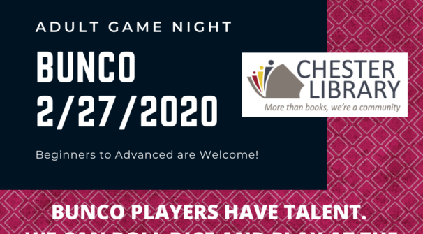 Adult Game Nights at Chester Library